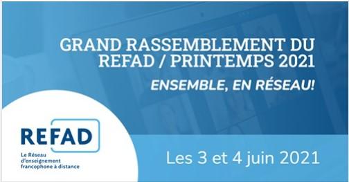 Enseignement et apprentissage en ligne : Grand rassemblement 2021 REFAD (En ligne 3 et 4 juin 2021)